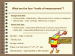 what are the four levels of measurement1