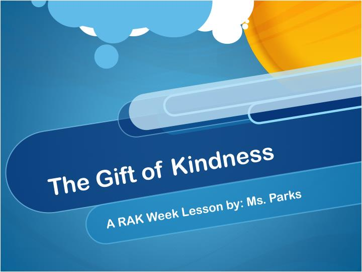 the gift of kindness n.