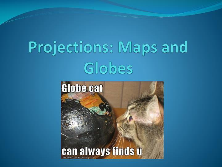 projections maps and globes n.