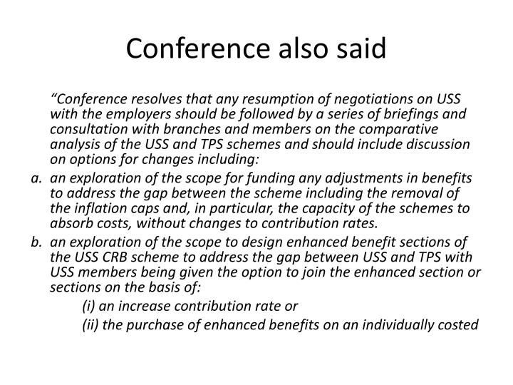 Conference also said