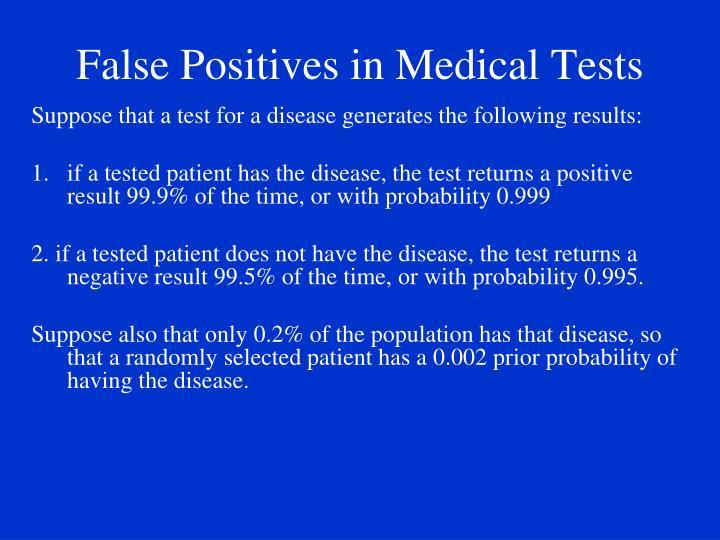 False Positives in Medical Tests