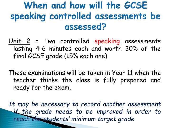When and how will the GCSE speaking controlled assessments be assessed?