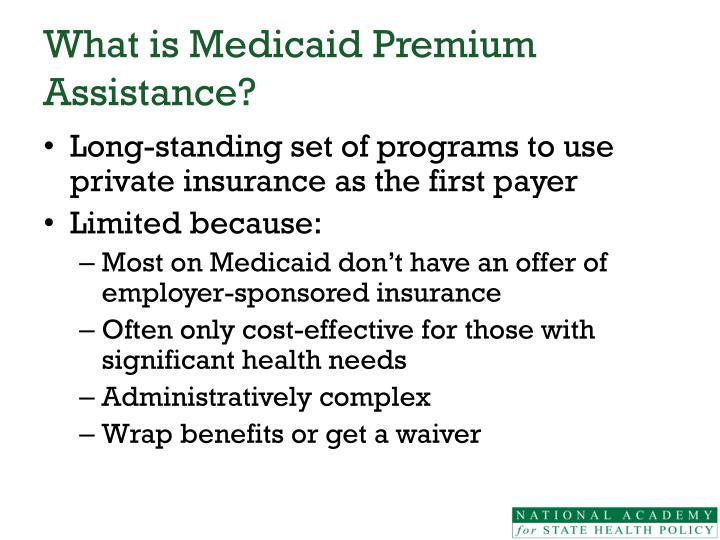 What is medicaid premium assistance