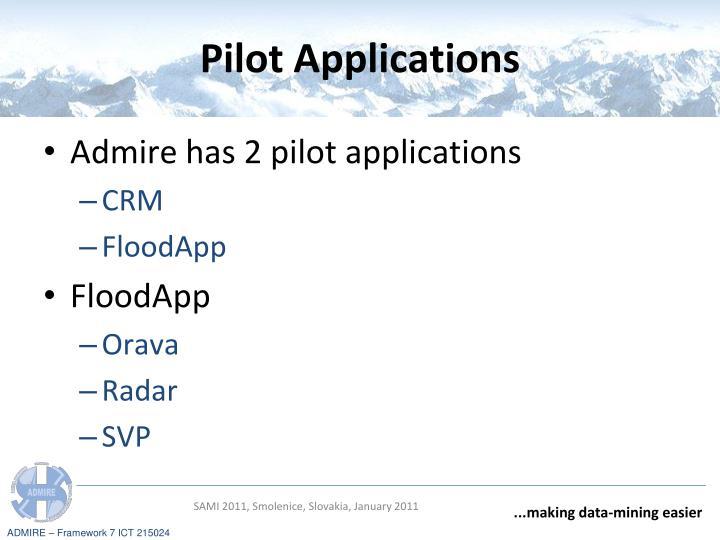 Pilot Applications