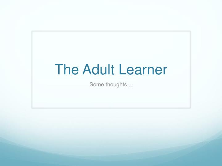 the adult learner n.
