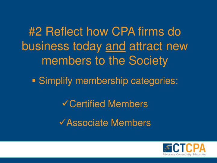 #2 Reflect how CPA firms do business today