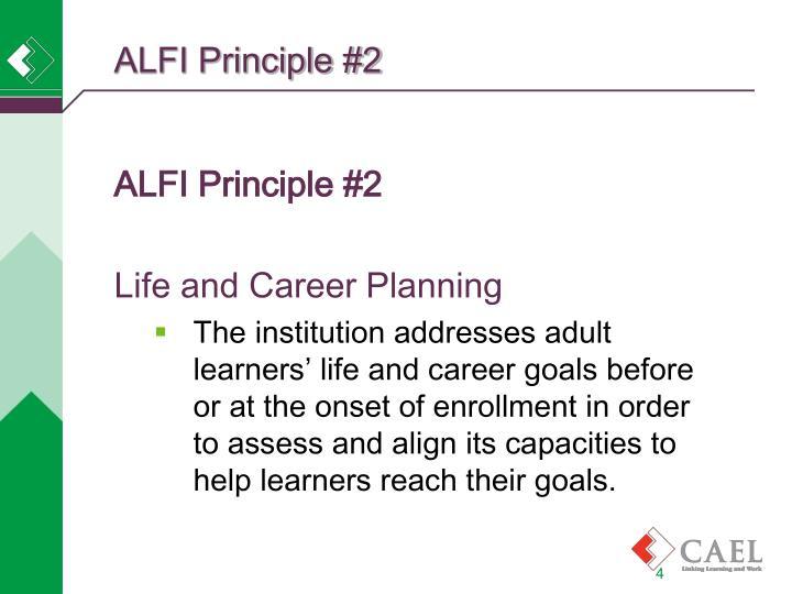 ALFI Principle #2
