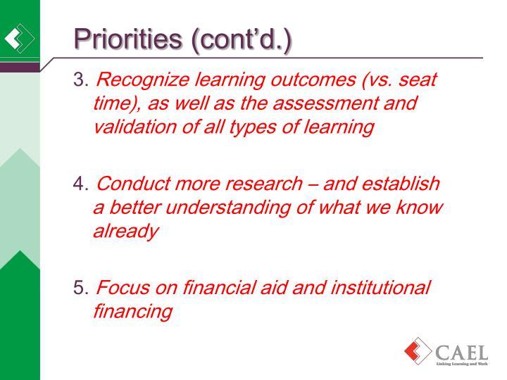 Priorities (cont'd.)