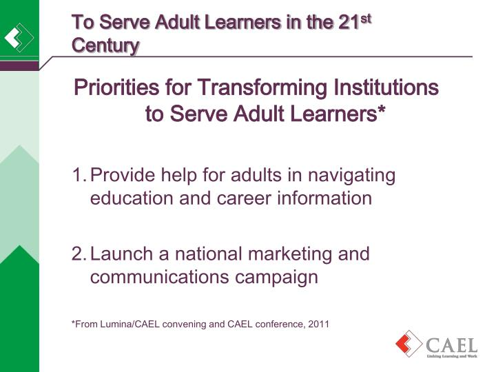 To Serve Adult Learners in the 21
