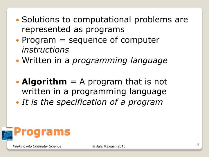Solutions to computational problems are represented as programs