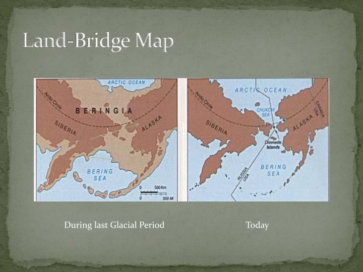 Land-Bridge Map