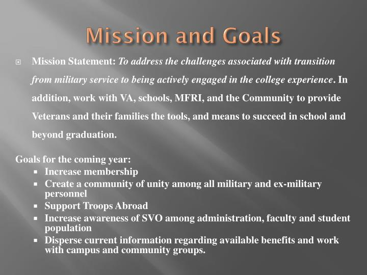 M ission and goals
