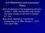 8 0 retirement and insurance plans