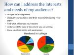 how can i address the interests and needs of my audience
