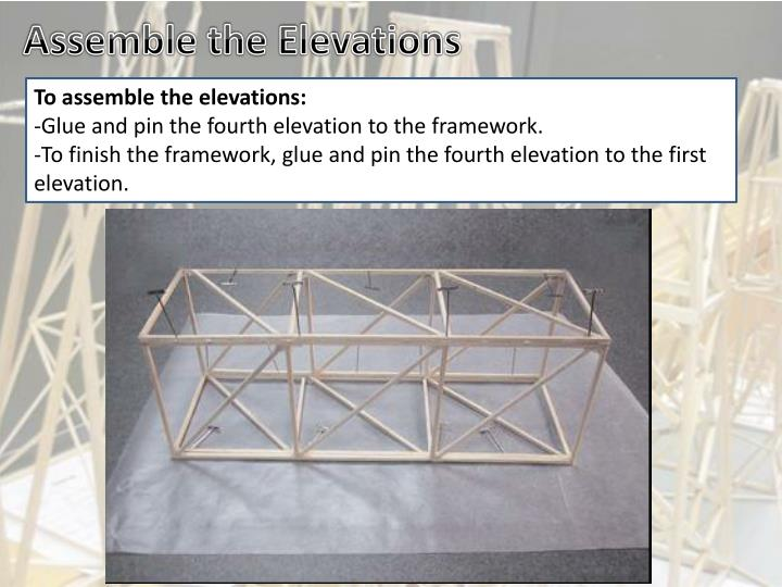 Assemble the Elevations