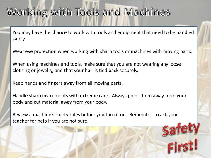 Working with Tools and Machines