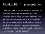 monica high implementation