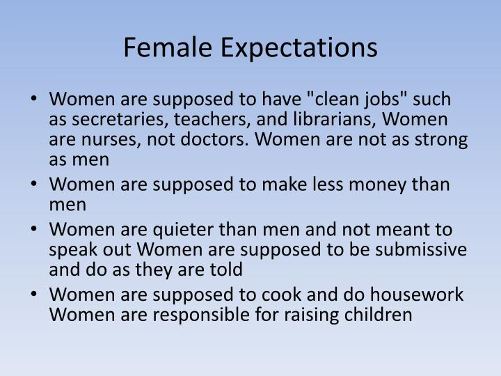 Female Expectations
