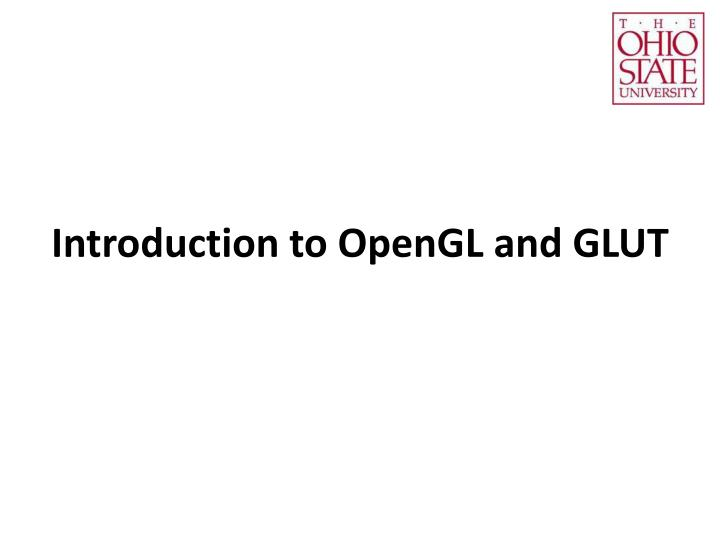 introduction to opengl and glut n.