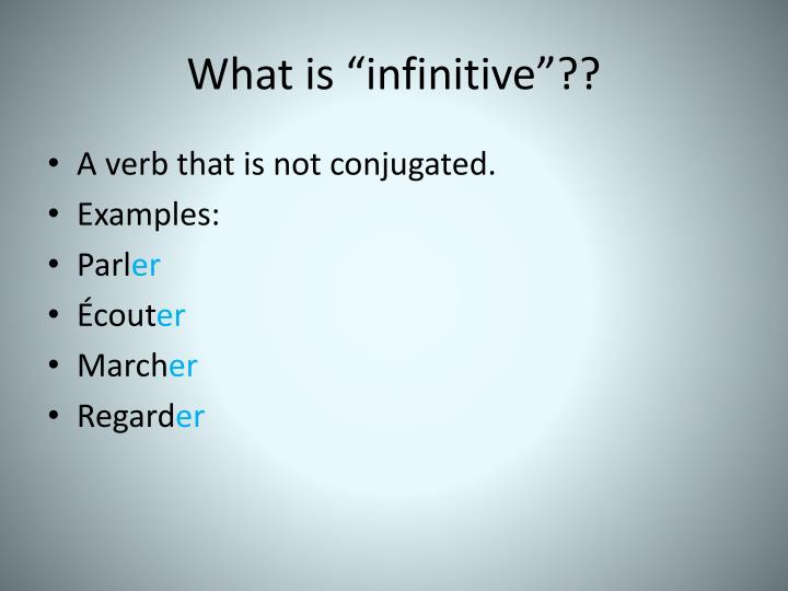 """What is """"infinitive""""??"""