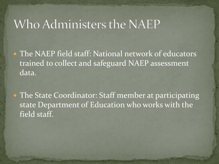Who Administers the NAEP