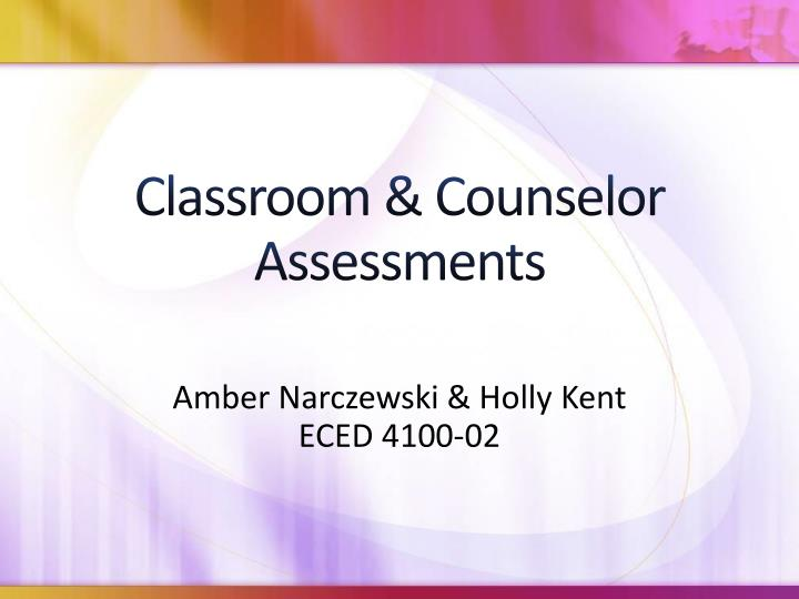 classroom counselor assessments n.