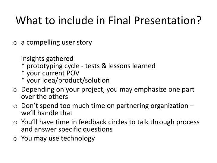 What to include in final presentation