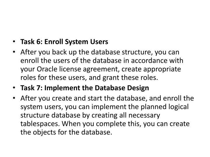 Task 6: Enroll System Users