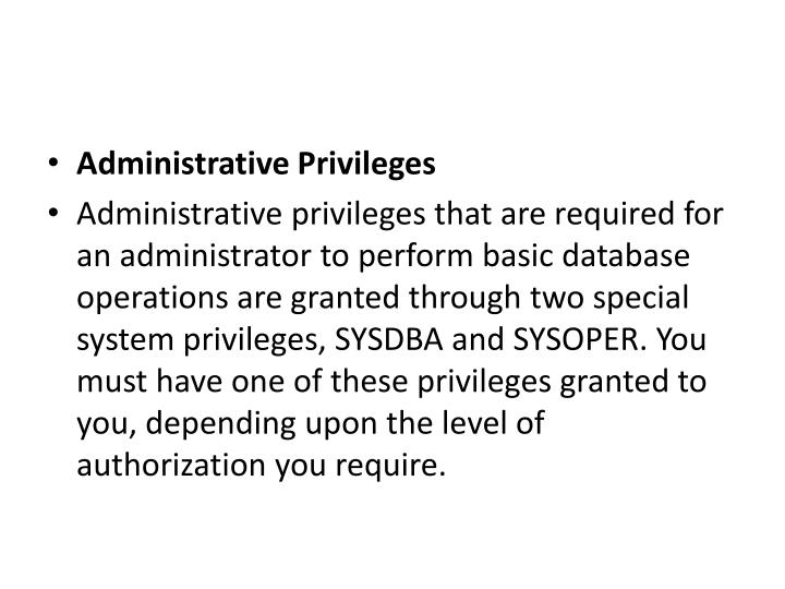 Administrative Privileges