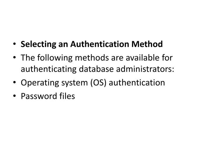 Selecting an Authentication Method