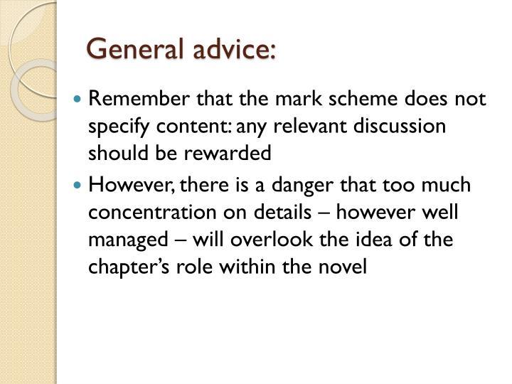 General advice: