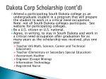 dakota corp scholarship cont d