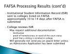 fafsa processing results cont d