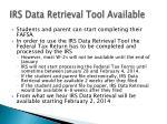 irs data retrieval tool available