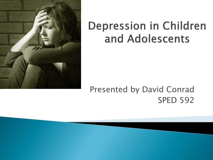 depression in children and adolescents n.