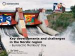 key developments and challenges in the nordic region