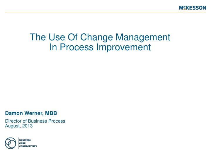 the use of change management in process improvement n.