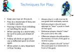 techniques for play