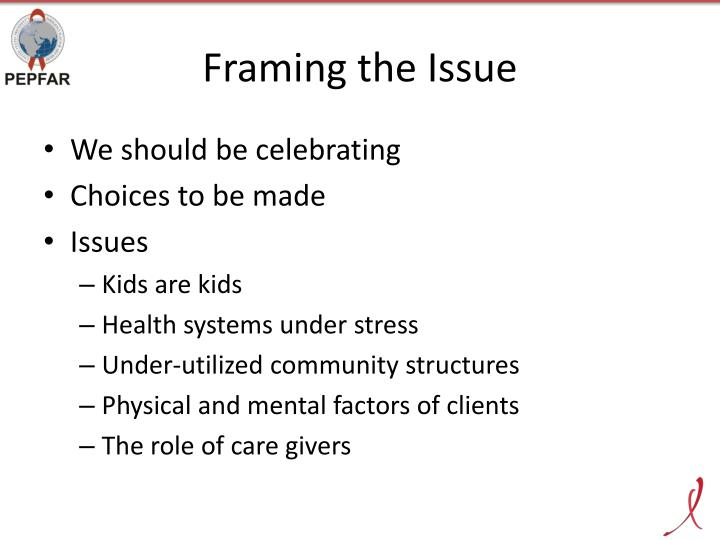 Framing the issue