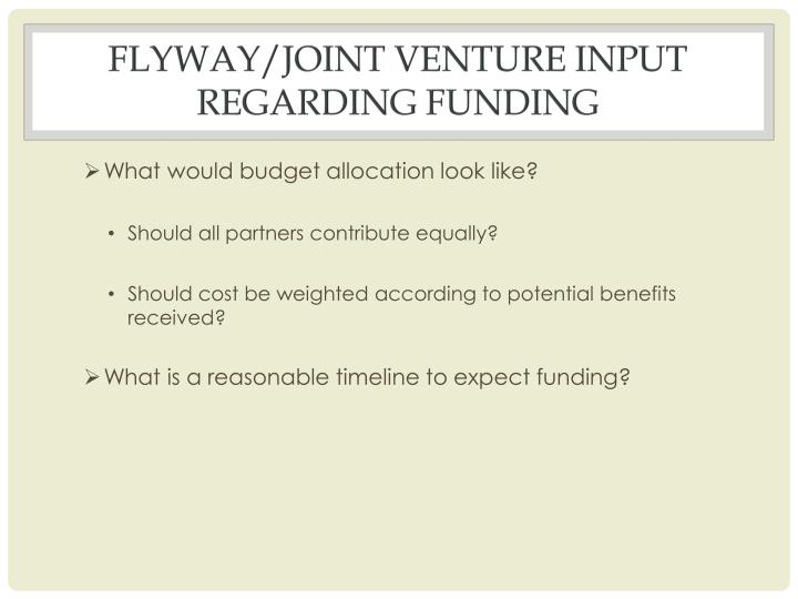 Flyway/Joint venture input regarding funding