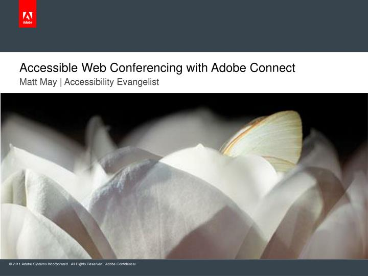 Accessible web conferencing with adobe connect