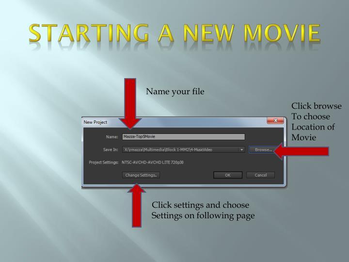 Starting a new movie