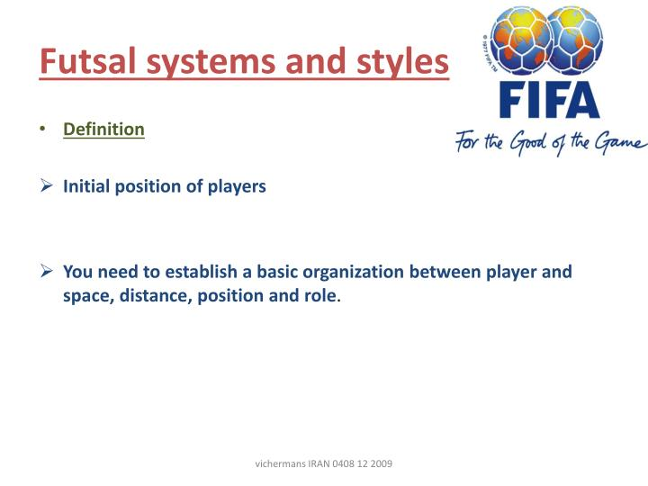 futsal systems and styles n.