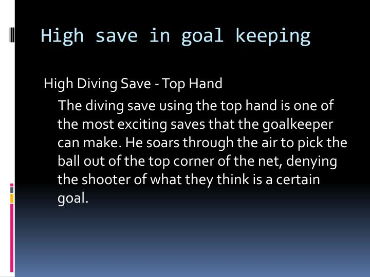 High save in goal keeping