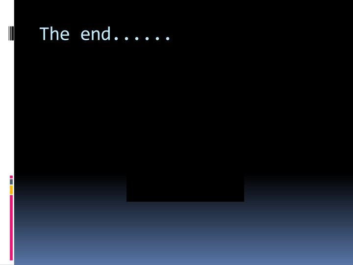 The end......