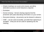 how can we use connect accessibly1