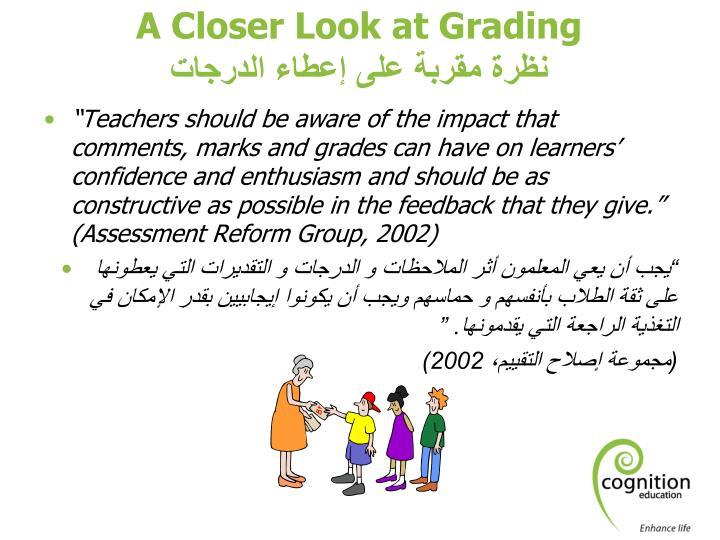 A Closer Look at Grading