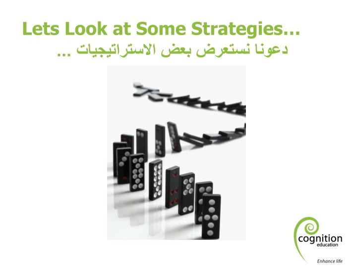 Lets Look at Some Strategies…