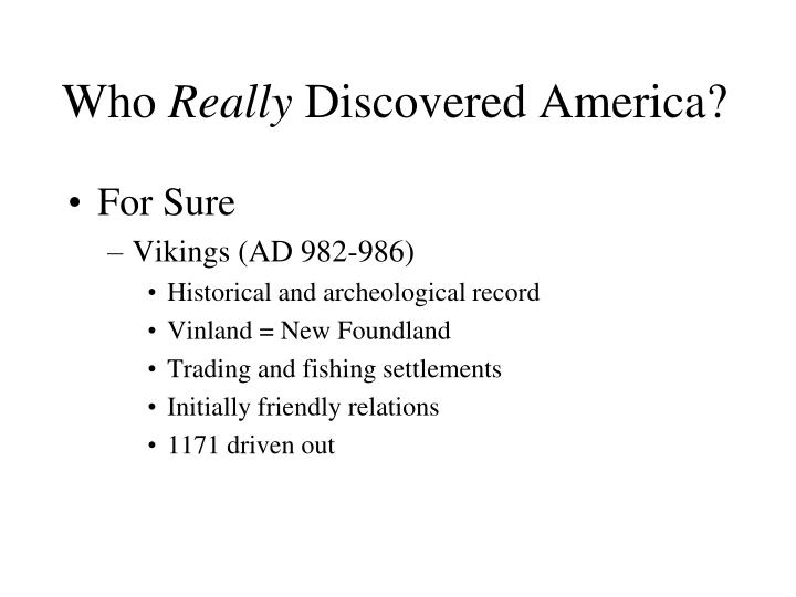 Who really discovered america1