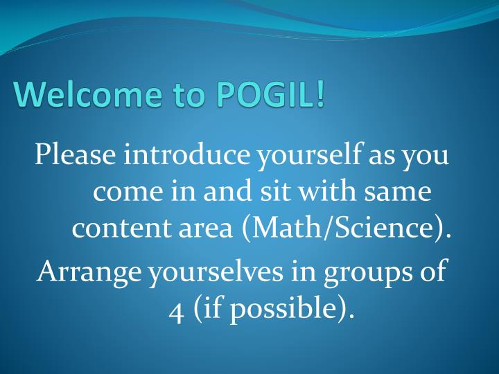 Welcome to pogil